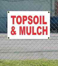 2x3 TOPSOIL & MULCH Red & White Banner Sign NEW Discount Size & Price