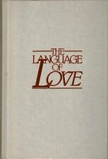 The Language of Love: A Powerful Way to Maximize I