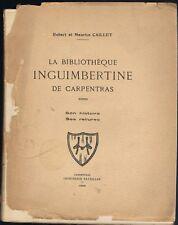 Bibliothèque INGUIMBERTINE CARPENTRAS dédicace Robert et Maurice CAILLET 1929 EO