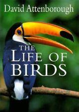 The Life of Birds by David Attenborough - HC - 1998