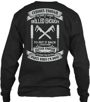 Millwright Skilled Enough - Curious To Take It Gildan Long Sleeve Tee T-Shirt