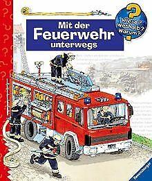 Mit der Feuerwehr unterwegs (Wieso? Weshalb? Warum? ab 4... | Buch | Zustand gut