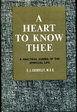 Catholic - A Heart to Know Thee - A Practical Summa of the Spiritual Life