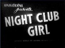 NIGHT CLUB GIRL 1945 Vivian Austin, Max Rosenbloom