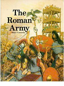 The Roman Army by Peter Connolly Book The Cheap Fast Free Post