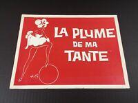 Vintage 1958 Broadway LA PLUME DE MA TANTE Dhery Original Program + Playbill