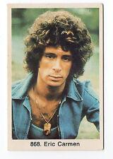 1970s Swedish Pop Star Card #868 American All By Myself Singer Eric Carmen
