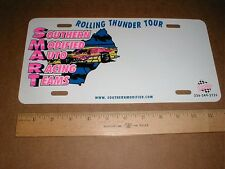 Southern Modified Auto Racing Team Rolling Thunder Tour metal license plate tag