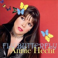 Fly Butterfly - Annie Hecht - 11 TRACK MUSIC CD - LIKE NEW - F570