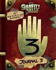 Gravity Falls: Journal 3, Hardcover Alex Hirsch; Rob Renzetti