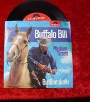Single Medium Terzett: Buffalo Bill