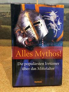 """Buch """"Alles Mythos!"""" Die populärsten Irrtümer über das Mittelalter"""