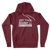 Sweater Disney Vacation Pullover Hoodie Will Trade Sister For Fastpass Plus