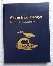 Shore Bird Decoys by Fleckenstein, Limited 1st Ed. #75 of 150  hardcover w/slip