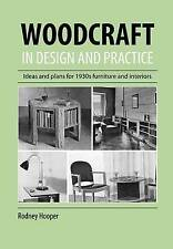 Woodcraft In Design And Practice by Hooper, Rodney