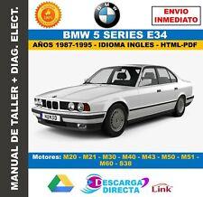 Manual de Taller BMW Serie 5 (E34) 1987-1995 + Diagramas Eléctricos