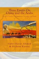 Three Essays on China and the Arabs: History, Conflict Management, Strategy...