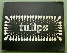 FLUXUS:  Wim T. Schippers, 1966:  TULIPS  ( multi-signed, 500/500 copies )