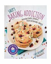 Sally's Baking Addiction: Irresistible Cookies Cupcakes and Des... Free Shipping