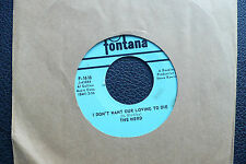 """7"""" The Herd - I Don't Want Our Loving To Die - US Fontana"""
