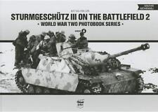 Pánczél: Sturmgeschütz III on the Battlefield 2 Vol 4 - Fronteinsatz StuG3 NEU!
