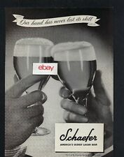 SCHAEFER BEER AMERICA'S OLDEST LAGER BEER OUR HAND HAS NEVER LOST ITS SKILL AD