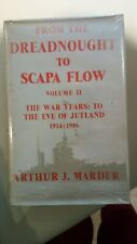 From the Dreadnought to Scapa Flow Vol II War - Eve of Jutland RNEC Manadon Mess