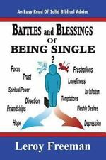 Battles and Blessings of Being Single : Nuggets for Christian Singles by...