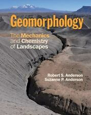 Geomorphology : The Mechanics and Chemistry of Landscapes by Suzanne P....