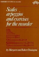 Scales, Arpeggios, and Exercises for the Recorder (Sopranino, Descant,-ExLibrary