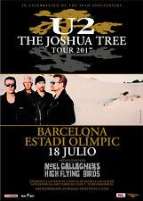 "U2 / NOEL GALLAGHER ""JOSHUA TREE 30TH TOUR 2017"" BARCELONA CONCERT POSTER"