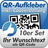 QR Code Aufkleber, Ihr Wunschtext als QR-Code, 10 Stück, 10x10 cm, wetterfest