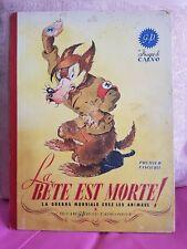 Anciennes BD - LA BÊTE EST MORTE - Tome 1&2 - CALVO 1945 Ed. GP - satire Hitler