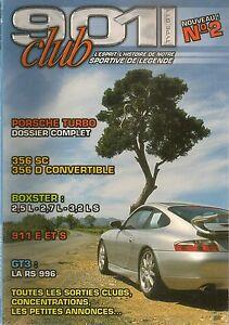 901 CLUB 2 PORSCHE 911 964 993 TURBO 996 GT3 356 SC ESSAI BOXSTER 2.5 2.7 3.2