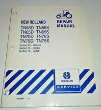New Holland TN55D-TN75D TN55S-TN75S Tractor ENGINE&CLUTCH Repair Manual TN65/70D