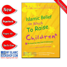 Islamic Belief on Which To Raise Children by Imam Ibn Abu Zaid al-Qairawani book