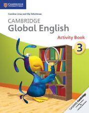 Cambridge Global English Stage 3 Activity Book (Cambridge International Examinat