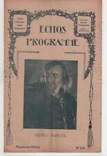 ECHOS-PROGRAMME n°110 PIETRO MARCYK L'homme sans nom ARLETTE MARCHAL 1924