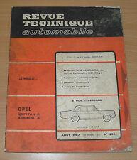 OPEL KAPITAN A - ADMIRAL A MOTEUR 2.6L ET 2.8L REVUE TECHNIQUE EDITION AOUT1967