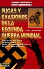 FUGAS Y EVASIONES DE LA SEGUNDA GUERRA MUNDIAL - MAY, PEDRO PABLO G. - NEW BOOK