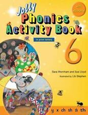 Jolly Phonics Activity Book 6 (in Print Letters) by Sara Wernham and Sue...