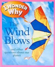 I Wonder Why THE WIND BLOWS - Key Stage 2 Non Fiction