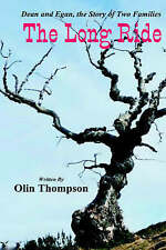 NEW The Long Ride by Olin Thompson