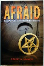 New listingAfraid Demon Possession + Spiritual Warfare in America R.H. Bennett