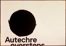AUTECHRE Oversteps Ltd Ed Discontinued HUGE Rare Poster Exai L-Event Electronica