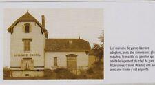2008  --  LAVANNES CAUREL GARE  LA MAISON DU GARDE BARRIERE   3C982