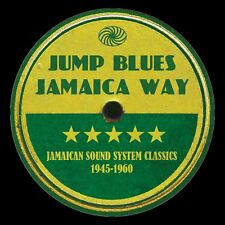Jump Blues Jamaica Way-Jamaican Sound System Classics 1945-1960 3-CD NEW SEALED