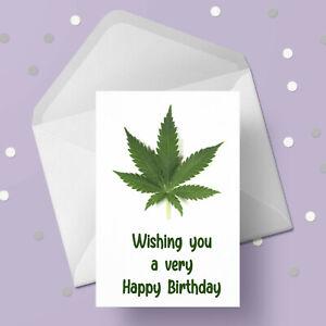Weed, Marijuana, Cannabis Leaf Birthday Card 01 - Free 1st class postage