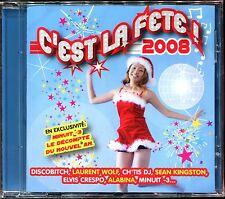 C'EST LA FETE ! 2008 - REVEILLON FESTIF - CD COMPILATION NEUF ET SOUS CELLO