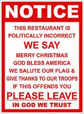 POLITICALLY INCORRECT RESTAURANT/ BUSINESS STICKER DECAL DOOR WINDOW SIGN VINYL